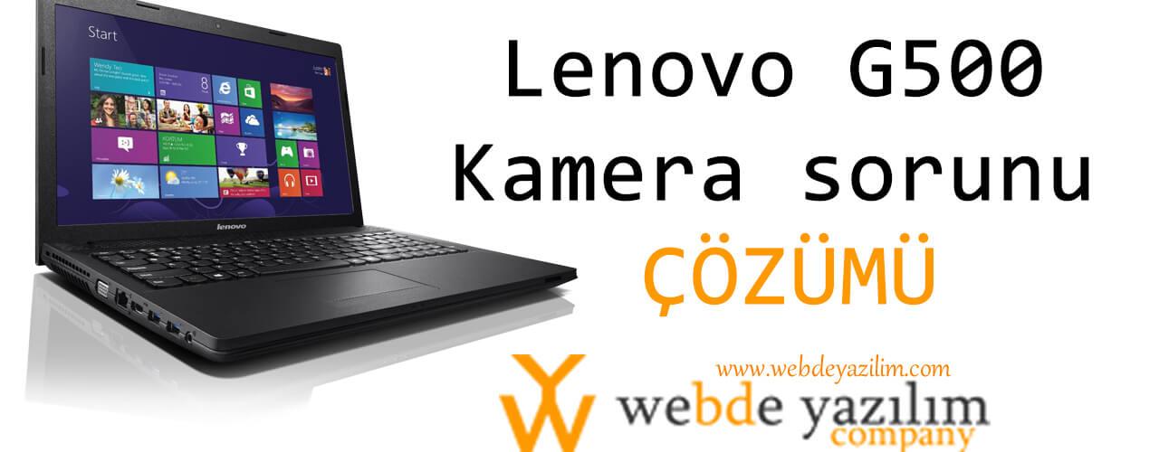 Lenovo G500 kamera sorunu çözümü
