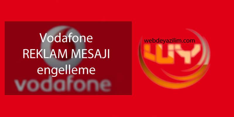 Vodafone reklam mesajlarını engelleme