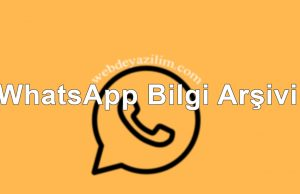 WhatsApp Bilgi Arşivi