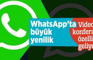 whatsapp konferans özelliği geliyor
